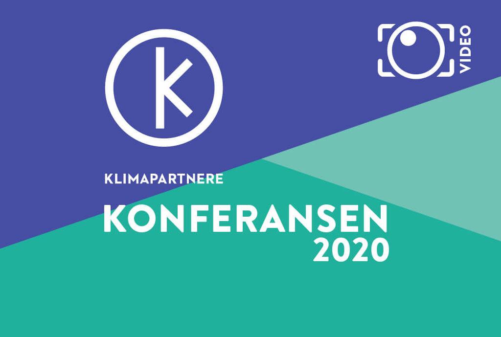 Opptak fra Klimapartnere Konferansen 2020